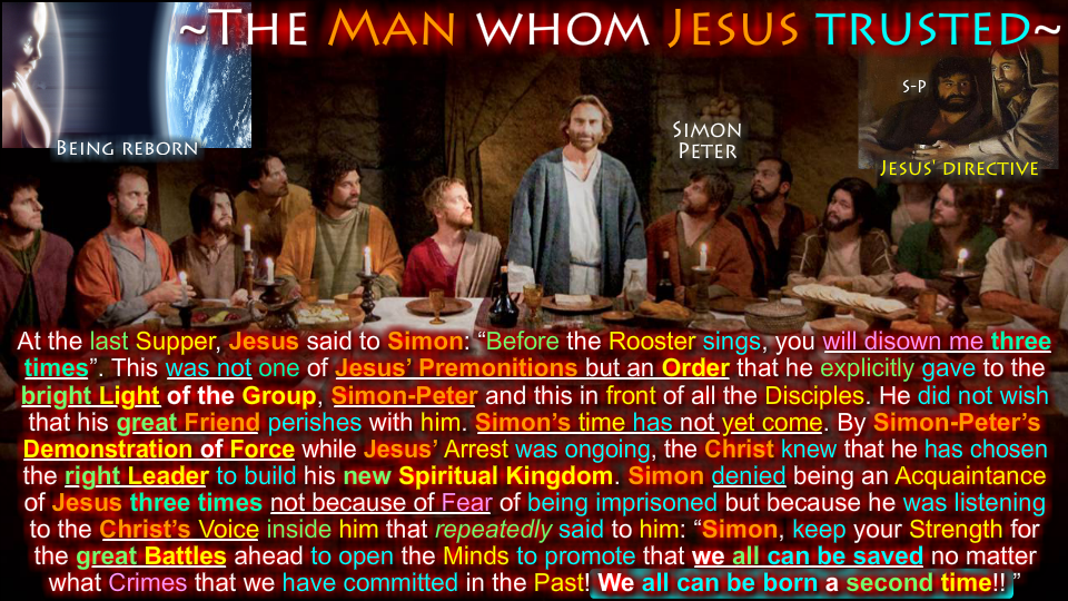 The man whom Jesus trust