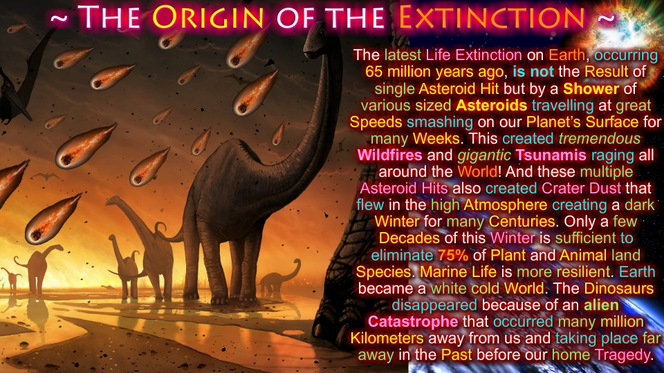 The Origin of the Extinction